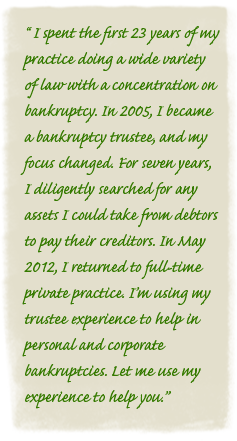 Quote from Eau Claire Bankruptcy Attorney, Howard White